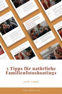 5 Tipps für natürliche Familienfotoshootings