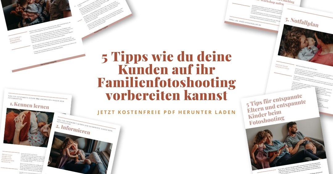 5 Tipps wie du deine Kunden auf ihr Familienfotoshooting vorbereitest für Familienfotografen