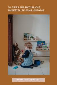 10 Tipps für natürliche, ungestellte Familienfotos und Kinderfotos, Fotograf Freiburg Marcia Friese